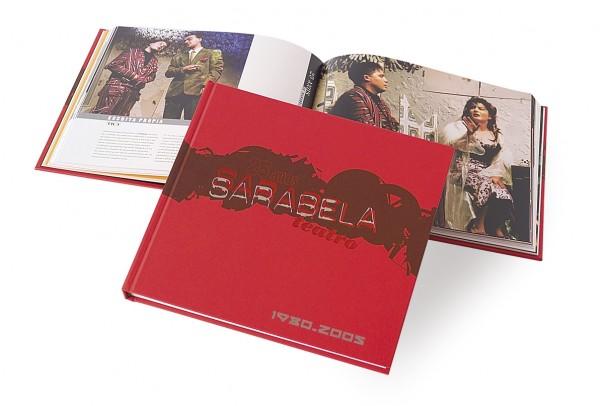 25 anos. Sarabela Teatro, 1980-2005